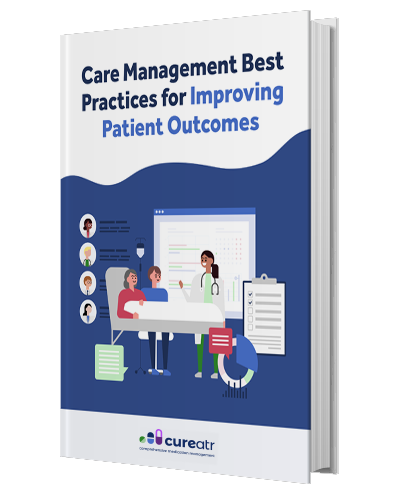 Care Management Best Practices for Improving Patient Outcomes