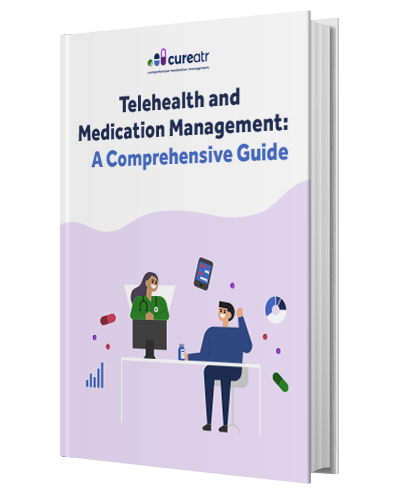 Telehealth and Medication Management: A Comprehensive Guide